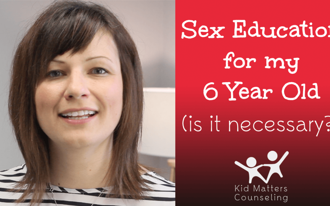 Sexual Education For Your Six Year Old [VIDEO]